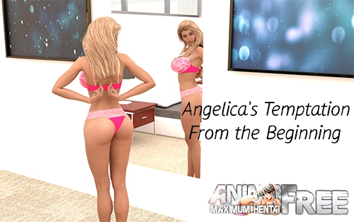 Angelicas Temptation: From the Beginning [2019] [Uncen] [ADV, 3DCG, Animation] [Android Compatible] [ENG,RUS] H-Game
