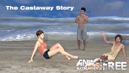 The Castaway Story [2019] [Uncen] [ADV, 3DCG] [Android Compatible] [ENG] H-Game