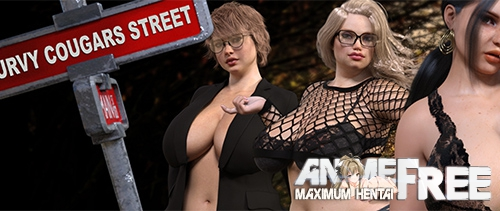 Curvy Cougars Street [2020] [Uncen] [ADV, 3DCG] [Android Compatible] [ENG,RUS] H-Game