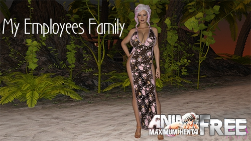 My Employees Family [2019] [Uncen] [ADV, 3DCG, Animation] [Android Compatible] [ENG] H-Game