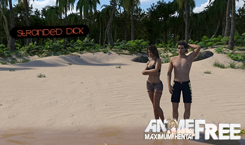 Stranded Dick [2020] [Uncen] [ADV, 3DCG] [Android Compatible] [ENG,RUS] H-Game