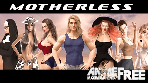 Motherless [2020] [Uncen] [ADV, 3DCG] [Android Compatible] [ENG,RUS] H-Game