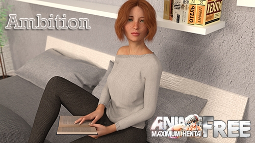 Ambition [2020] [Uncen] [ADV, 3DCG, Animation] [Android Compatible] [RUS,ENG] H-Game