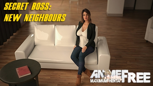 Secret Boss: New Neighbours [2020] [Uncen] [ADV, 3DCG] [Android Compatible] [ENG] H-Game