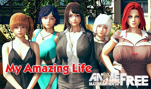 My Amazing Life [2020] [Uncen] [ADV, 3DCG] [Android Compatible] [ENG] H-Game