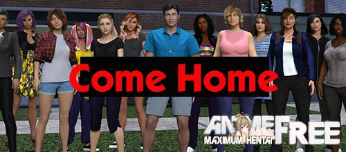 Come Home : Chapter 4 [2020] [Uncen] [ADV, 3DCG, Animation] [Android Compatible] [ENG] H-Game