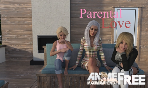 Parental Love [2017] [Uncen] [3DCG, ADV] [Android Compatible] [ENG,RUS,POR] H-Game