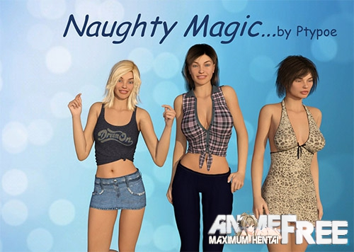 Naughty Magic / Озорная магия [2018] [Uncen] [ADV, 3DCG] [Android Compatible] [ENG] H-Game