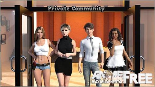 Private Community (The Personal Space Resort) [2018] [Uncen] [ADV, 3DCG] [Android Compatible] [ENG,RUS] H-Game