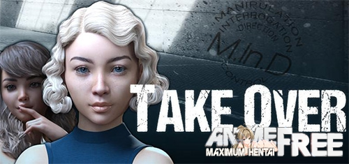 Take Over [2018] [Uncen] [ADV, 3DCG] [Android Compatible] [ENG,RUS] H-Game