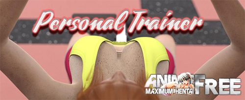 Personal Trainer [2018] [Uncen] [ADV, 3DCG] [Android Compatible] [ENG,RUS] H-Game