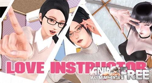 Love Instructor [2019] [Uncen] [ADV, 3DCG, Animation] [Android Compatible] [ENG,RUS] H-Game