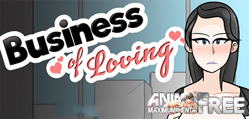 Business of Loving [2019] [Uncen] [ADV, VN] [Android Compatible] [ENG,RUS] H-Game