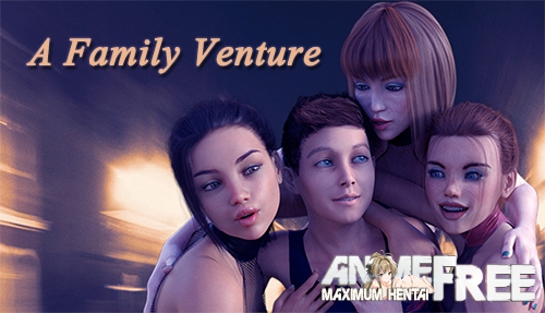 A Family Venture [2019] [Uncen] [ADV, 3DCG] [Android Compatible] [ENG] H-Game