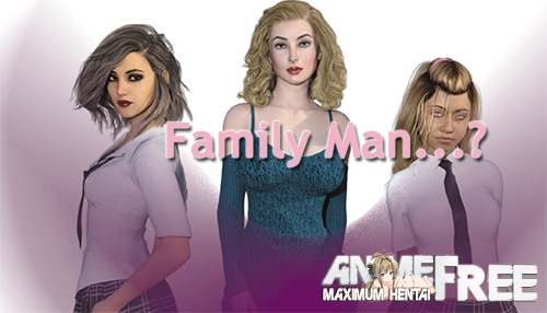 Family Man...? [2019] [Uncen] [ADV, 3DCG] [Android Compatible] [ENG] H-Game