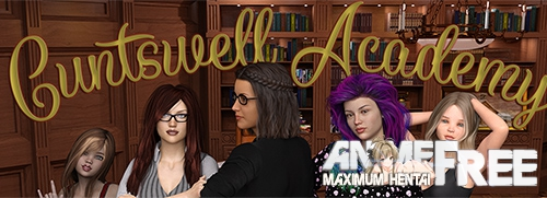 Cuntswell Academy [2019] [Uncen] [ADV, 3DCG] [Android Compatible] [ENG,RUS] H-Game