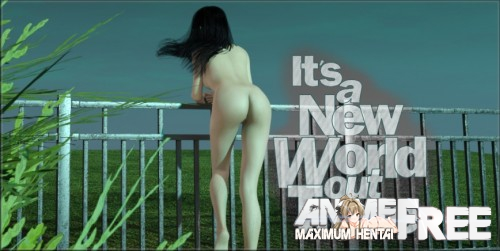 IT'S A NEW WORLD OUT THERE [2018] [Uncen] [ADV, 3DCG] [Android Compatible] [ENG] H-Game