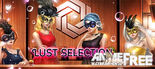 Lust Selection [2019] [Uncen] [ADV, 2DCG] [Android Compatible] [ENG] H-Game