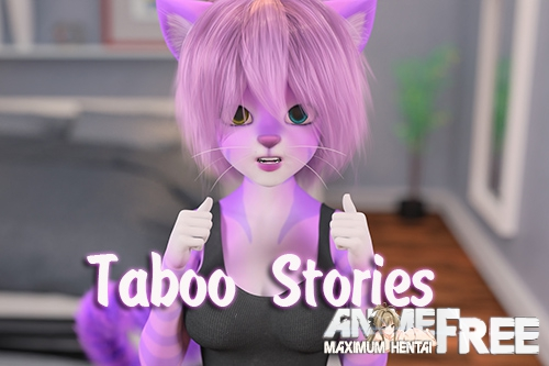 Taboo Stories [2019] [Uncen] [3DCG, Animation] [Android Compatible] [ENG,RUS] H-Game