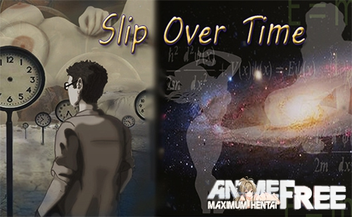 Slip Over Time [2019] [Uncen] [ADV, 2DCG, Animation] [Android Compatible] [ENG,RUS] H-Game