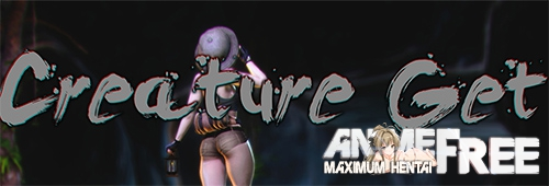 Creature Get! [2019] [Uncen] [3DCG, Animation] [Android Compatible] [ENG] H-Game