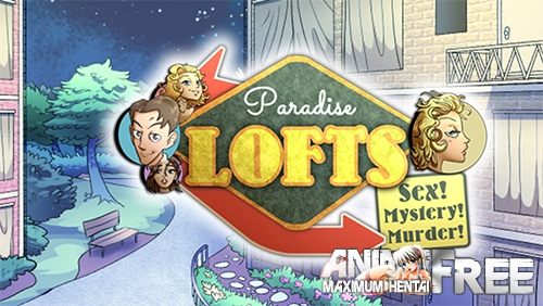 Paradise Lofts [2019] [Uncen] [ADV] [Android Compatible] [ENG] H-Game