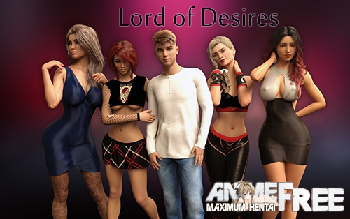 Lord of Desires [2019] [Uncen] [ADV, 3DCG] [Android Compatible] [ENG,RUS] H-Game