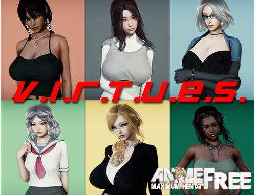 V.I.R.T.U.E.S [2019] [Uncen] [ADV, 3DCG] [Android Compatible] [ENG,RUS] H-Game