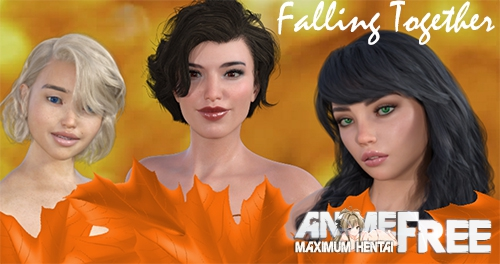 Falling Together [2019] [Uncen] [ADV, 3DCG] [Android Compatible] [ENG] H-Game