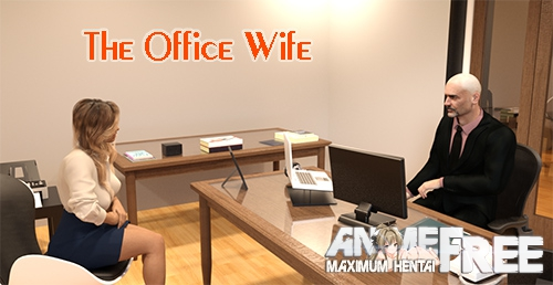 The Office Wife [2020] [Uncen] [ADV, 3DCG, NTR] [Android Compatible] [ENG,RUS] H-Game