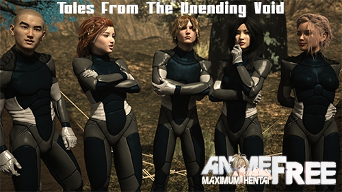 Tales From The Unending Void [2020] [Uncen] [ADV, 3DCG] [Android Compatible] [ENG,RUS] H-Game