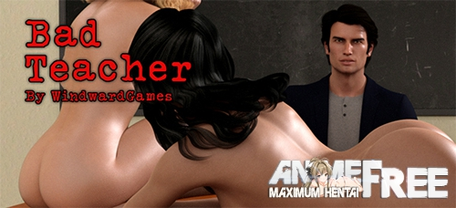 Bad Teacher [2020] [Uncen] [ADV, 3DCG, Animation] [Android Compatible] [ENG,RUS] H-Game