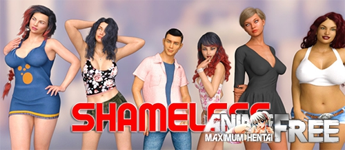 Shameless [2020] [Uncen] [ADV, 3DCG] [Android Compatible] [ENG] H-Game