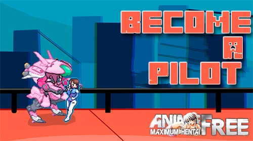 Become A Pilot [2020] [Uncen] [ADV] [Android Compatible] [ENG] H-Game