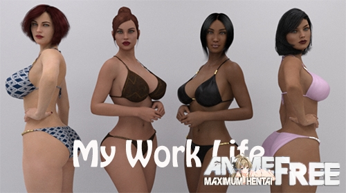 My Work Life [2020] [Uncen] [ADV, 3DCG] [Android Compatible] [ENG] H-Game