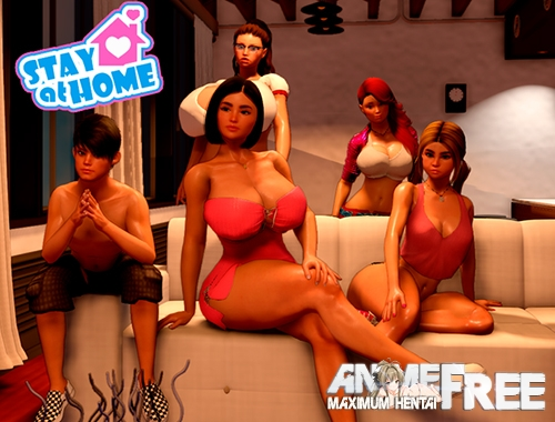 Stay at Home [2020] [Uncen] [ADV, 3DCG] [ENG,RUS] H-Game
