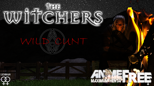 The Witchers: Wild Cunt [2020] [Uncen] [ADV, 3DCG] [Android Compatible] [ENG] H-Game