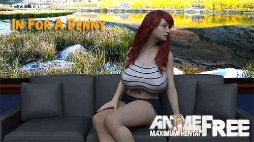 In For A Penny [2020] [Uncen] [ADV, 3DCG] [Android Compatible] [ENG] H-Game