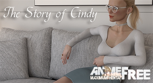 The Story of Cindy [2020] [Uncen] [ADV, 3DCG] [Android Compatible] [ENG] H-Game