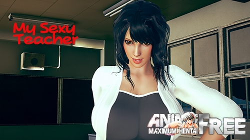 My Sexy Teacher [2020] [Uncen] [ADV, Animation, 3DCG] [Android Compatible] [ENG] H-Game