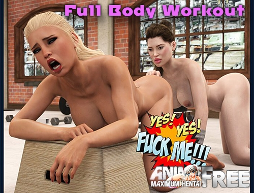Full Body Workout [2020] [Uncen] [3DCG] [Android Compatible] [ENG] H-Game