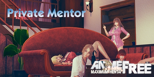 Private Mentor [2020] [Uncen] [ADV, 3DCG, Animation] [Android Compatible] [ENG] H-Game
