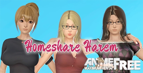 Homeshare Harem [2020] [Uncen] [ADV, 3DCG, Animation] [Android Compatible] [ENG] H-Game