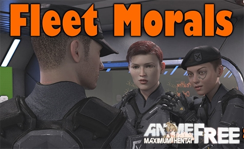 Fleet Morals [2020] [Uncen] [ADV, 3DCG] [Android Compatible] [ENG] H-Game