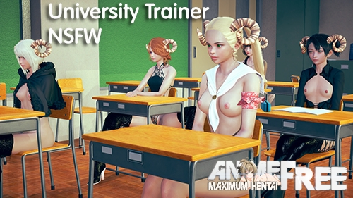 University Trainer NSFW [2020] [Uncen] [ADV, 3DCG, Animation] [Android Compatible] [ENG] H-Game