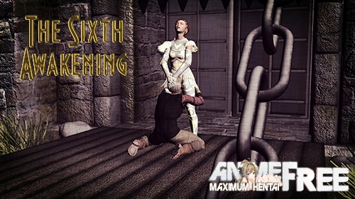 The Sixth Awakening [2020] [Uncen] [ADV, 3DCG] [Android Compatible] [ENG] H-Game