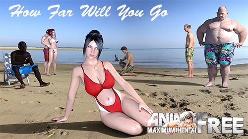 How Far Will You Go [2020] [Uncen] [ADV, 3DCG, NTR] [Android Compatible] [ENG] H-Game