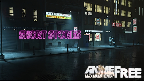 Short Stories [2020] [Uncen] [ADV, 3DCG] [Android Compatible] [ENG,RUS] H-Game