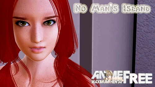 No Man's Island [2020] [Uncen] [ADV, 3DCG, Animation] [Android Compatible] [ENG] H-Game