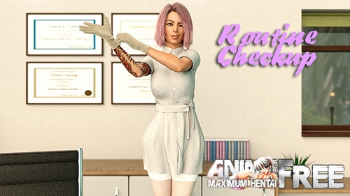 Routine Checkup [2020] [Uncen] [ADV, 3DCG, Animation] [Android Compatible] [ENG] H-Game
